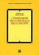 Cover of L' osservazione nella psicologia dello sviluppo
