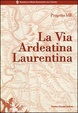 Cover of La via Ardeatina Laurentina