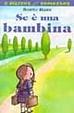 Cover of Se è una bambina