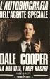 Cover of L'autobiografia dell'agente speciale Dale Cooper