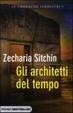 Cover of Gli architetti del tempo. Le cronache terrestri