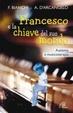 Cover of Francesco e la chiave del suo mondo