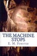 Cover of The Machine Stops