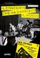 Cover of Il concerto che ha cambiato il mondo