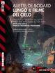Cover of Lungo il fiume del cielo