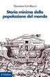 Cover of Storia minima della popolazione del mondo