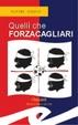 Cover of Quelli che Forzacagliari