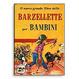 Cover of Il nuovo grande libro delle barzellette per bambini