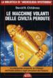 Cover of Le macchine volanti delle civiltà perdute