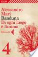 Cover of Banduna - 4. Di ogni luogo è l'anima