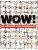 Cover of Wow! Un milione di cose da guardare