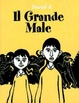 Cover of Il grande male - vol. 1