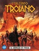 Cover of L'ultimo troiano n. 1