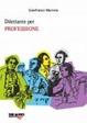 Cover of Dilettante per professione