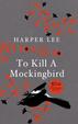Cover of To Kill A Mockingbird: 50th Anniversary Edition