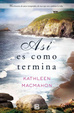 Cover of Asi es como termina / This Is How It Ends