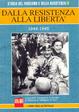 Cover of Dalla resistenza alla libertà 1944-1945