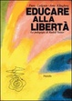 Cover of Educare alla libertà