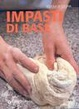 Cover of Impasti di base