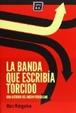 Cover of La banda que escribía torcido