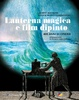 Cover of Lanterna magica e film dipinto