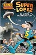 Cover of Super López: El virus Frankenstein