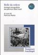 Cover of Belle da vedere. Immagini etnografiche dei patrimoni festivi locali. Con DVD