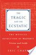 Cover of The Tragic and the Ecstatic
