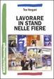 Cover of Lavorare in stand nelle fiere