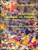 Cover of Plastiche: i materiali del possibile