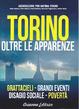 Cover of Torino oltre le apparenze