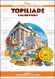 Cover of Topiliade. Grecia: dalle origini alla polis