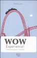Cover of Wow experience! Il marketing oltre il prodotto