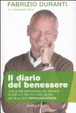 Cover of Il diario del benessere. Una guida settimanale per allenare la salute e fare le scelte giuste per la propria forma psicofisica