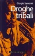 Cover of Droghe tribali