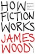 Cover of How Fiction Works