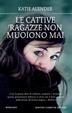 Cover of Le cattive ragazze non muoiono mai