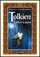 Cover of Tolkien: il mito e la grazia