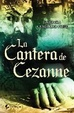 Cover of LA CANTERA DE CEZANNE