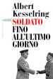 Cover of Soldato fino all'ultimo giorno