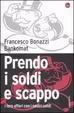 Cover of Prendo i soldi e scappo