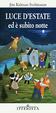 Cover of Luce d'estate ed è subito notte
