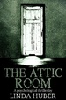 Cover of The Attic Room