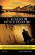 Cover of Il giallo di Ponte vecchio