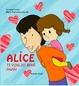 Cover of Alice. Ti voglio bene papà!