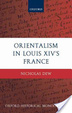Cover of Orientalism in Louis XIV's France