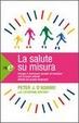 Cover of La salute su misura