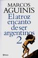 Cover of El Atroz Encanto De Ser Argentinos 2