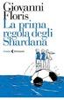 Cover of La prima regola degli Shardana