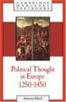 Cover of Political Thought in Europe, 1250-1450